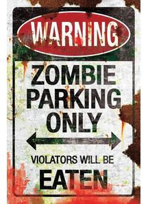 Metal Sigh Zombie Parking